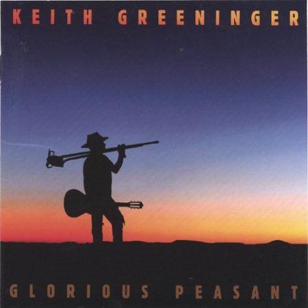 Keith Greeninger - Glorious Peasant