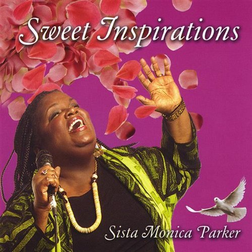 Sista Monica - Sweet Inspirations