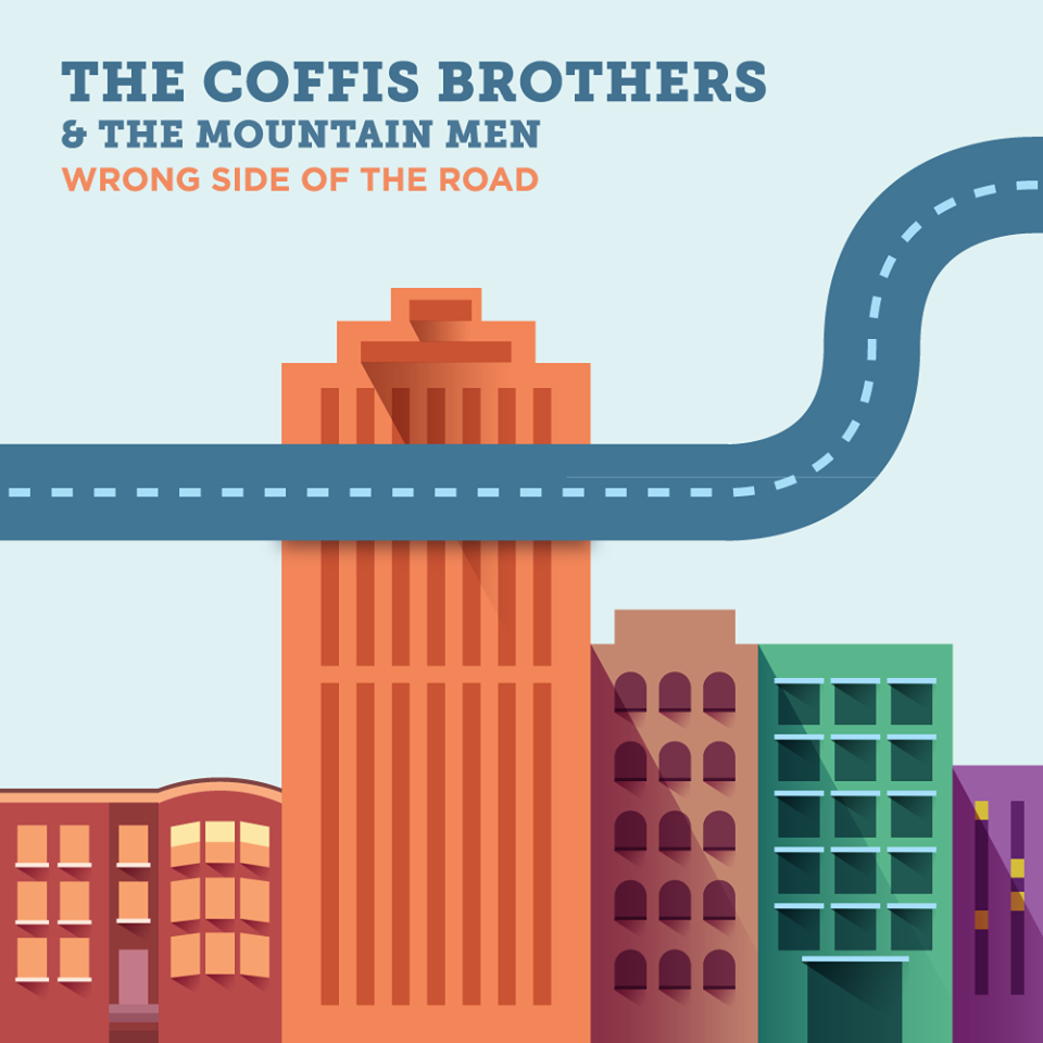The Coffis Brothers & The Mountain Men - Wrong Side of the Road